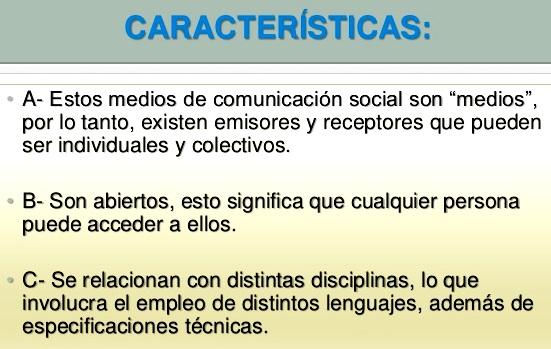 Características de los medios de comunicación social